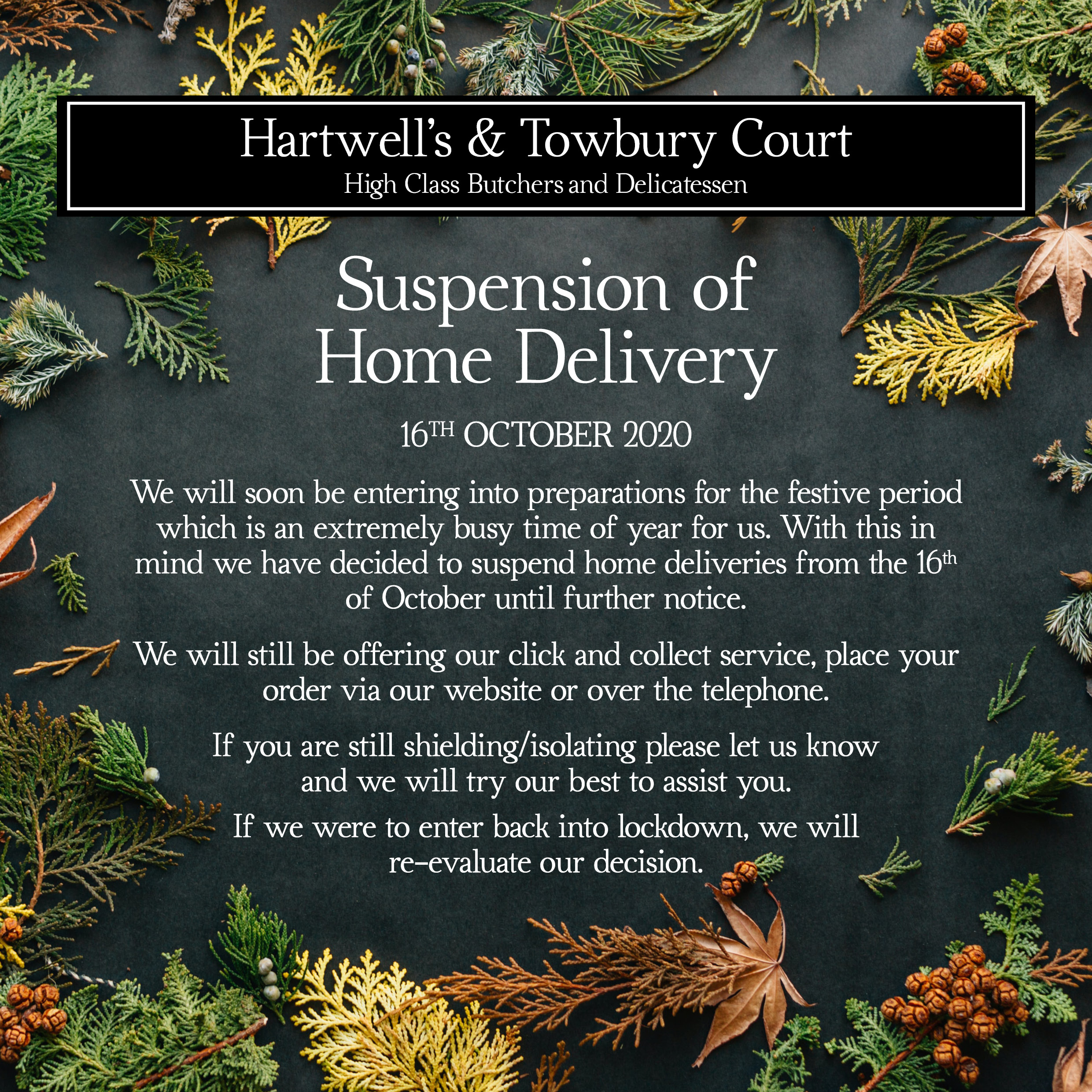 Towbury Court Home delivery suspension Oct20