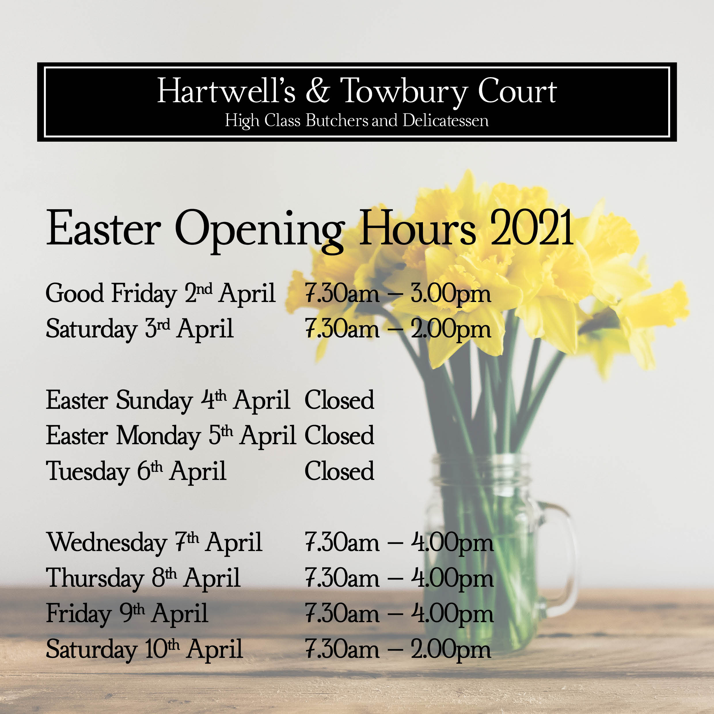 Towbury Court Easter opening Hours April21